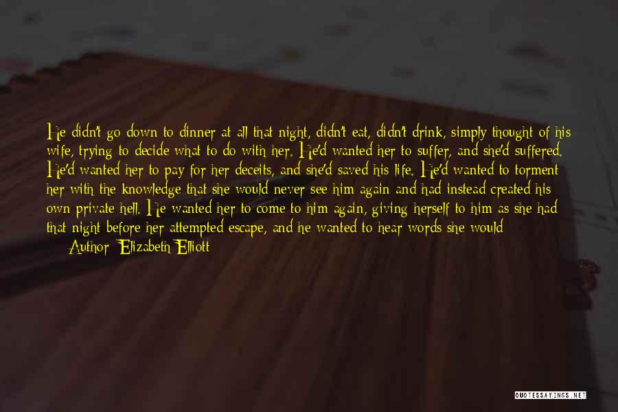 Before Bed Quotes By Elizabeth Elliott