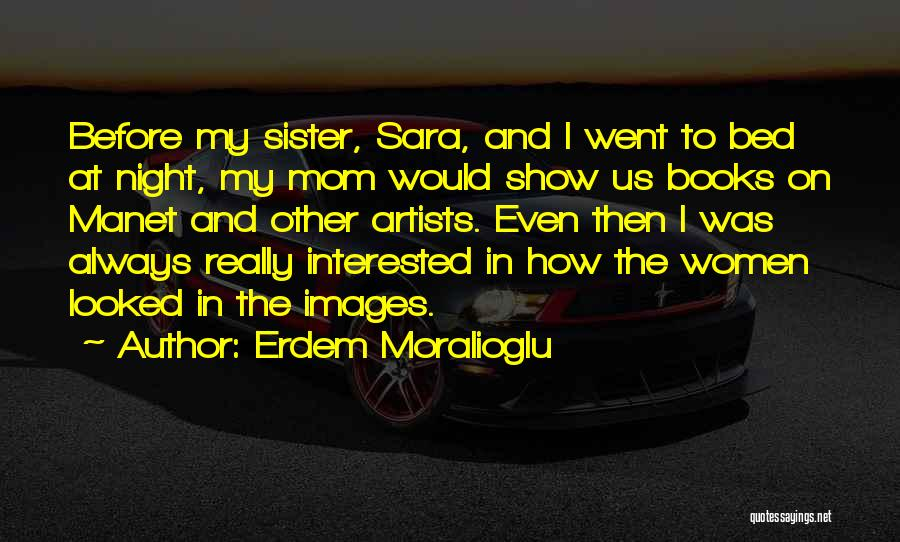Before Bed Quotes By Erdem Moralioglu