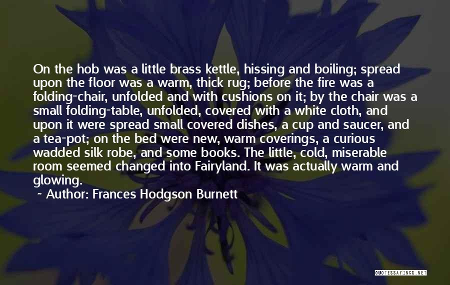 Before Bed Quotes By Frances Hodgson Burnett