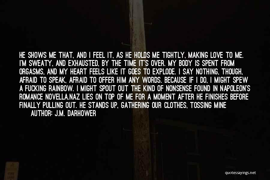 Before Bed Quotes By J.M. Darhower