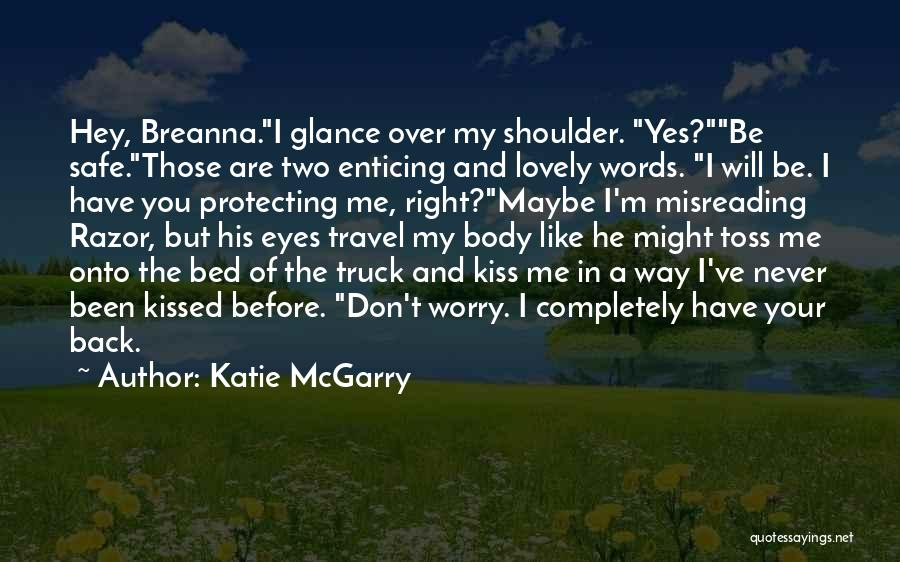 Before Bed Quotes By Katie McGarry
