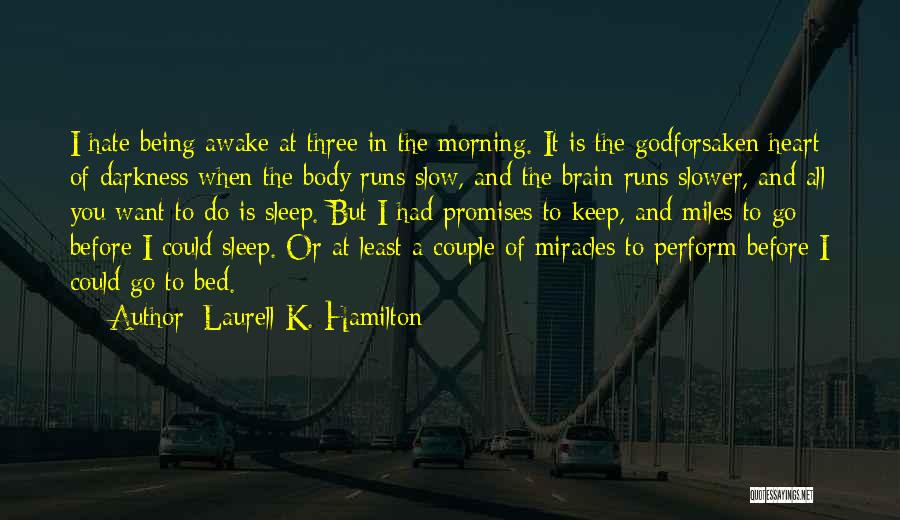 Before Bed Quotes By Laurell K. Hamilton