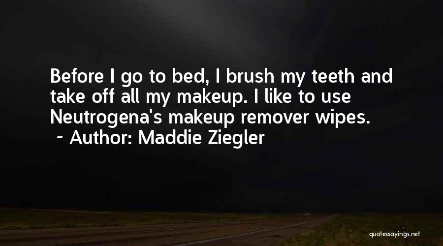 Before Bed Quotes By Maddie Ziegler