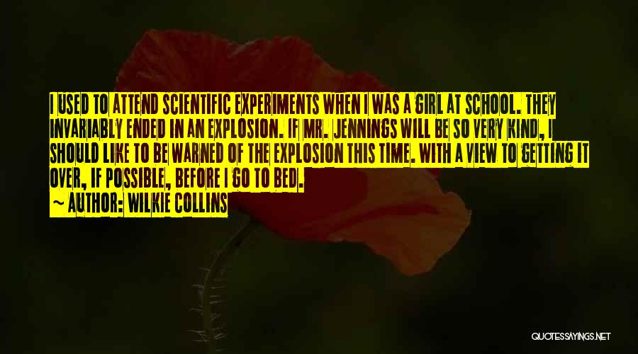 Before Bed Quotes By Wilkie Collins