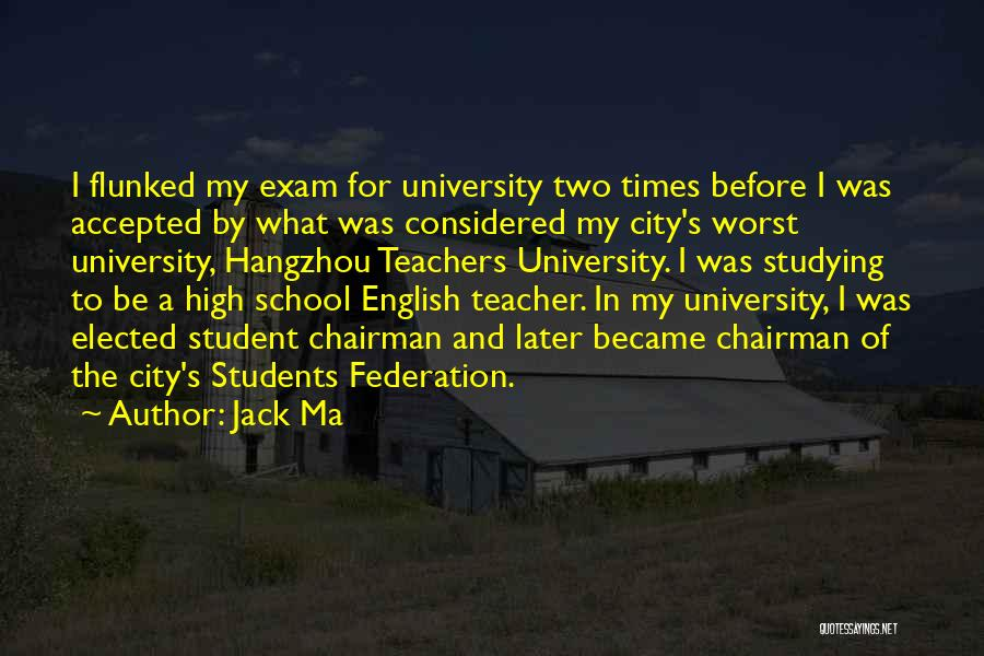 Before Exam Quotes By Jack Ma
