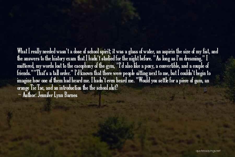 Before Exam Quotes By Jennifer Lynn Barnes