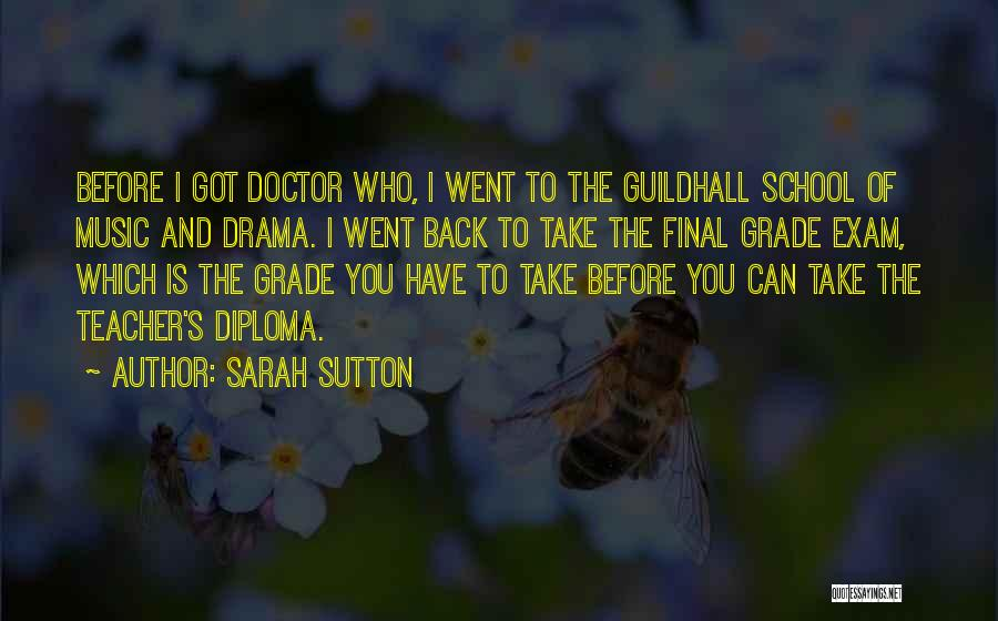 Before Exam Quotes By Sarah Sutton