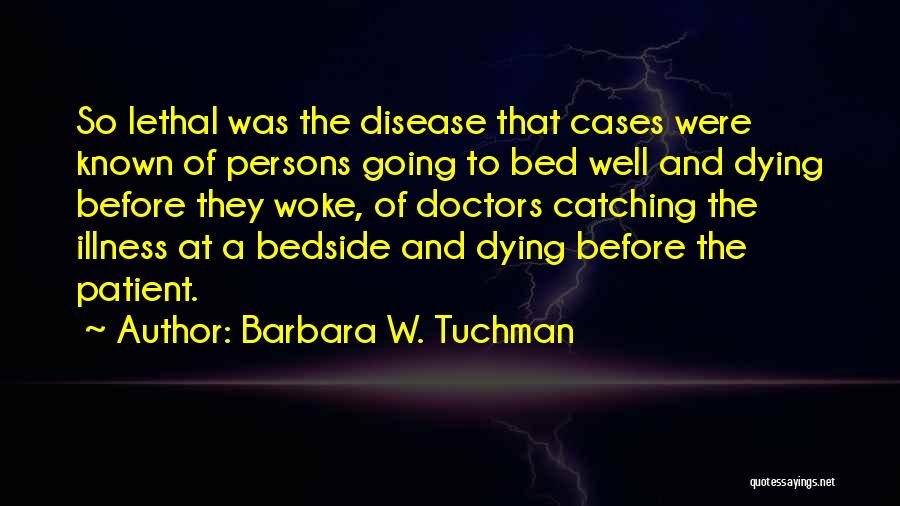Before Going To Bed Quotes By Barbara W. Tuchman