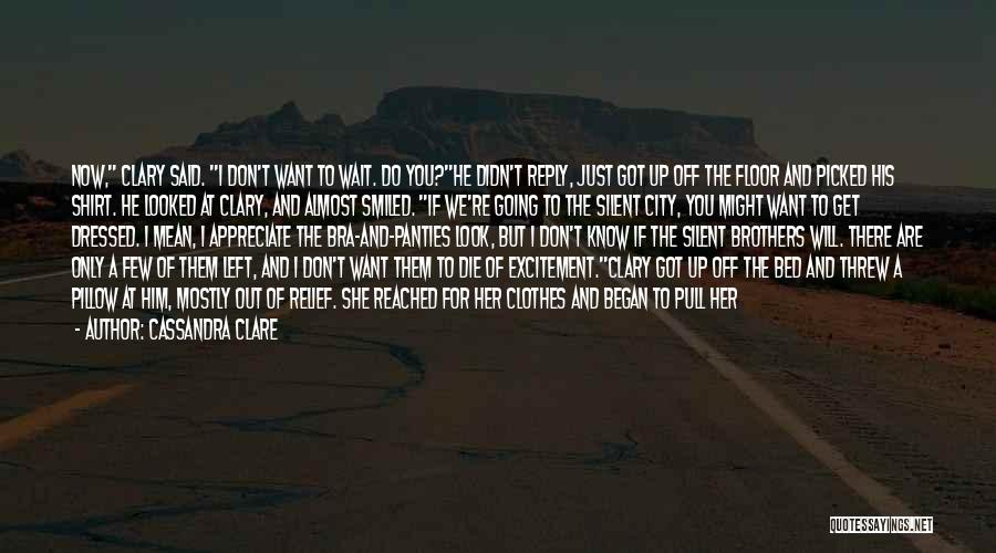 Before Going To Bed Quotes By Cassandra Clare