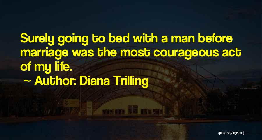 Before Going To Bed Quotes By Diana Trilling