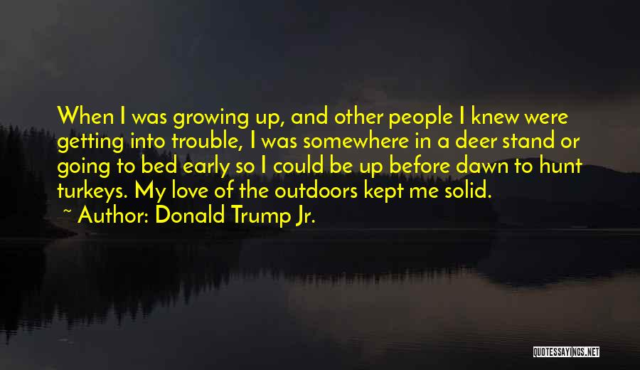 Before Going To Bed Quotes By Donald Trump Jr.
