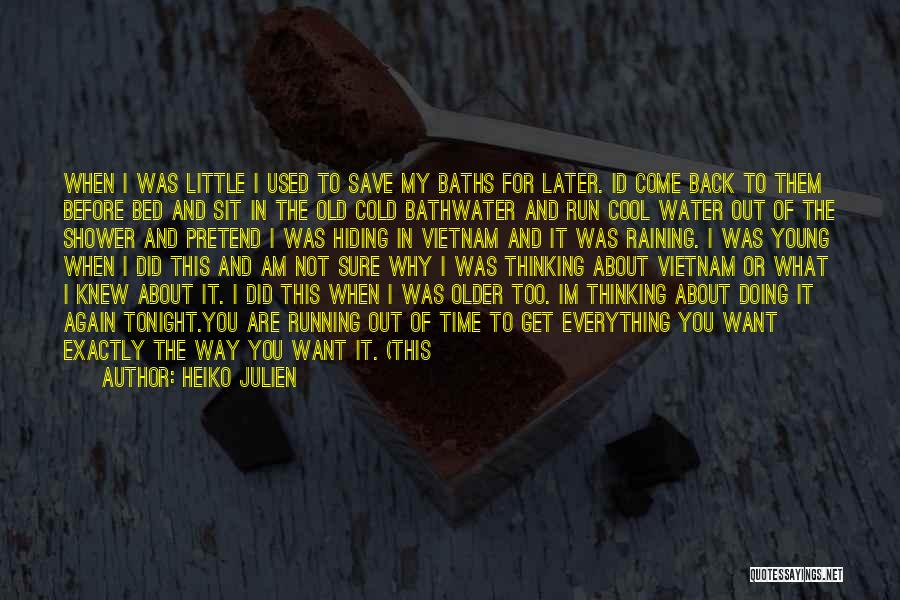 Before Going To Bed Quotes By Heiko Julien
