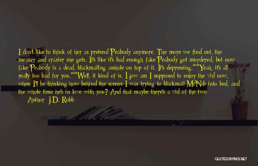Before Going To Bed Quotes By J.D. Robb