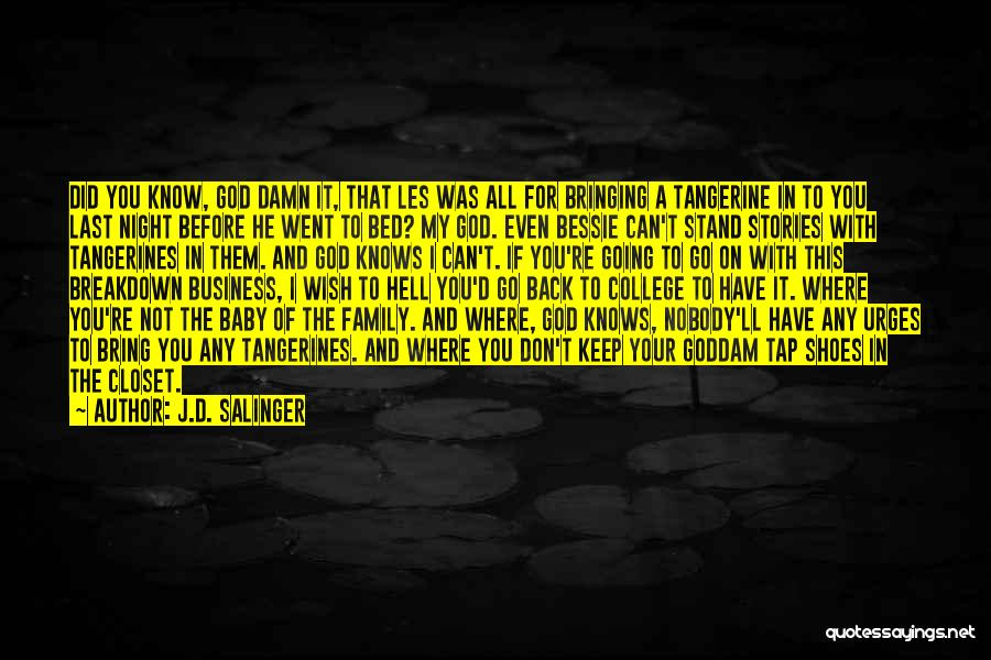 Before Going To Bed Quotes By J.D. Salinger