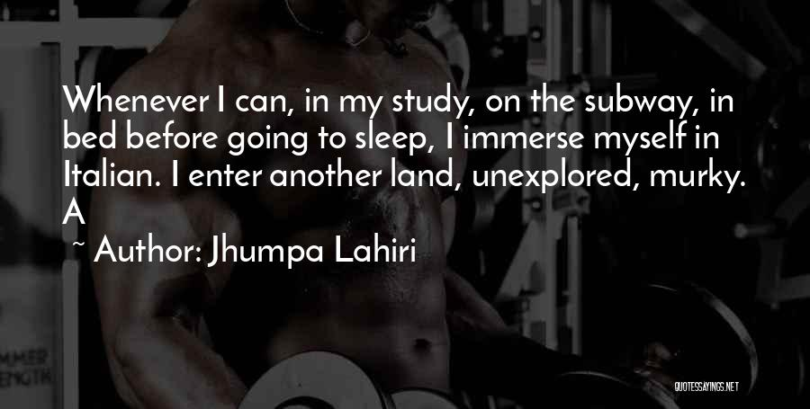 Before Going To Bed Quotes By Jhumpa Lahiri