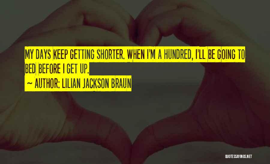 Before Going To Bed Quotes By Lilian Jackson Braun
