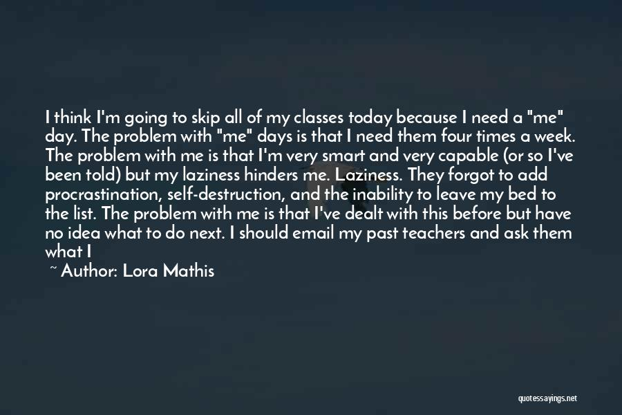 Before Going To Bed Quotes By Lora Mathis