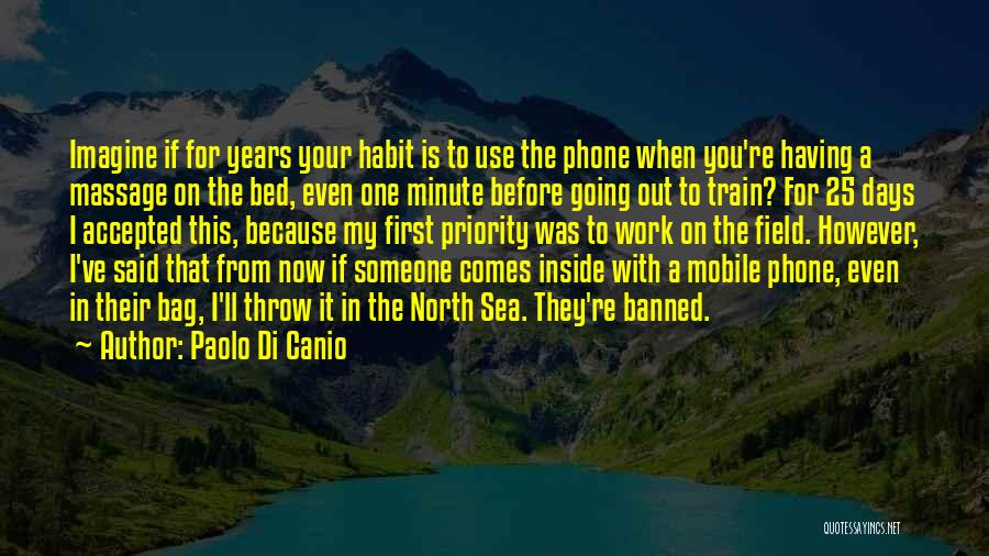 Before Going To Bed Quotes By Paolo Di Canio