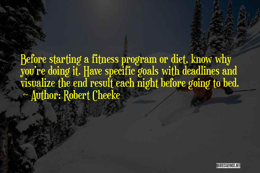 Before Going To Bed Quotes By Robert Cheeke