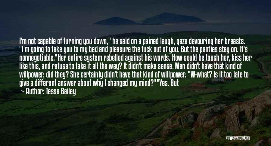 Before Going To Bed Quotes By Tessa Bailey