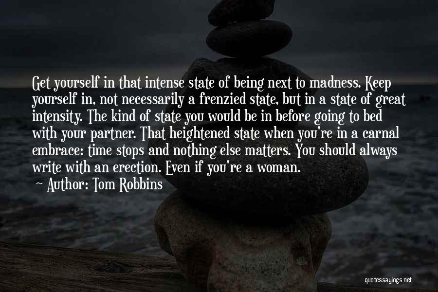 Before Going To Bed Quotes By Tom Robbins