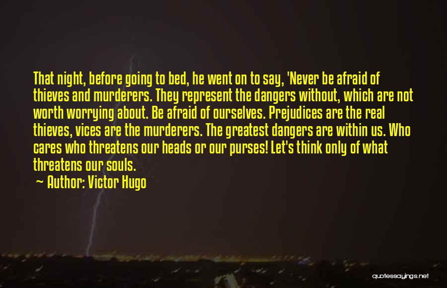 Before Going To Bed Quotes By Victor Hugo