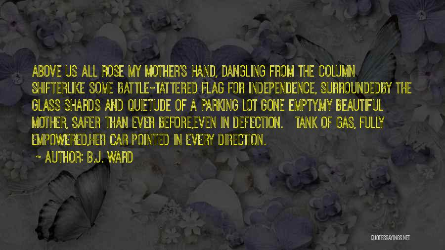 Before The Battle Quotes By B.J. Ward