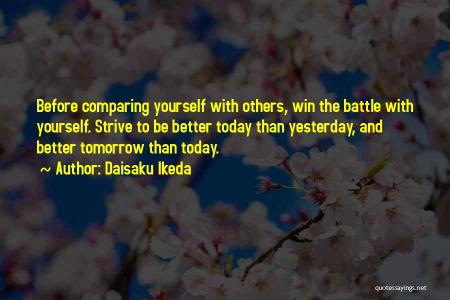 Before The Battle Quotes By Daisaku Ikeda