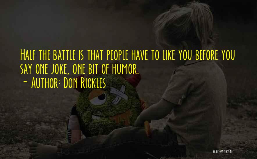 Before The Battle Quotes By Don Rickles