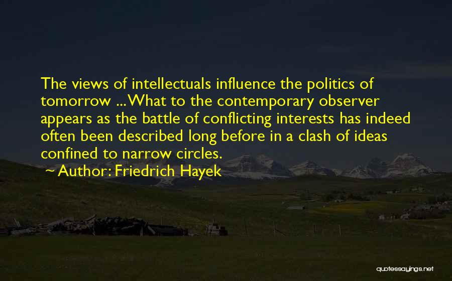 Before The Battle Quotes By Friedrich Hayek