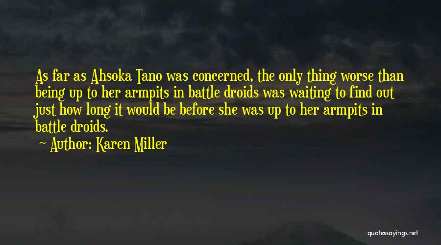 Before The Battle Quotes By Karen Miller