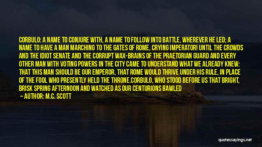 Before The Battle Quotes By M.C. Scott
