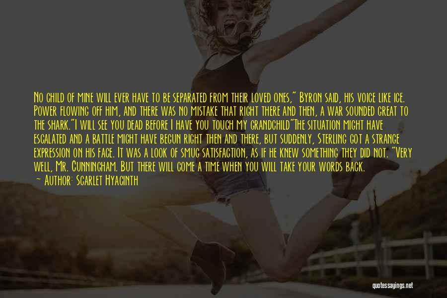 Before The Battle Quotes By Scarlet Hyacinth