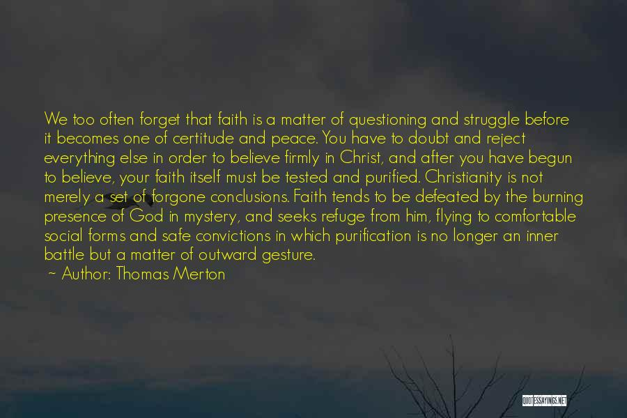 Before The Battle Quotes By Thomas Merton