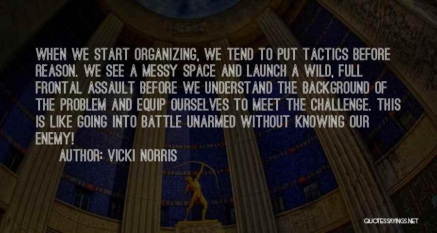 Before The Battle Quotes By Vicki Norris
