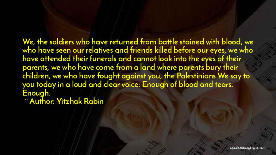 Before The Battle Quotes By Yitzhak Rabin