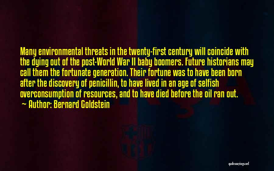 Before You Were Born Baby Quotes By Bernard Goldstein