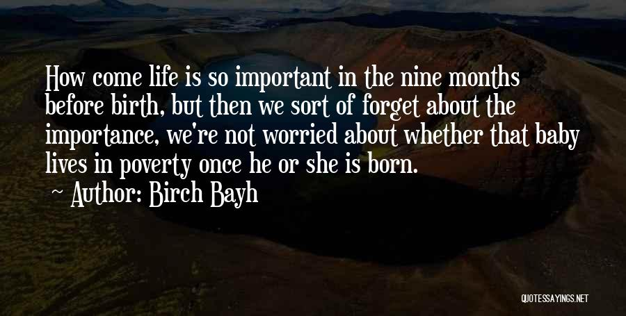 Before You Were Born Baby Quotes By Birch Bayh