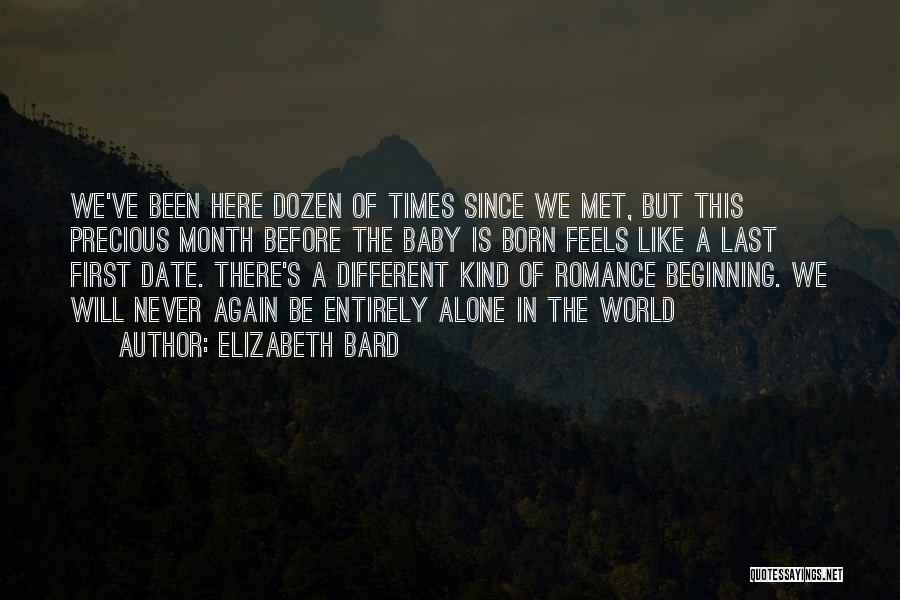 Before You Were Born Baby Quotes By Elizabeth Bard