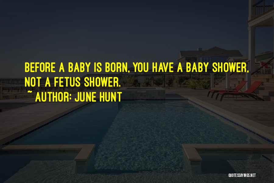 Before You Were Born Baby Quotes By June Hunt
