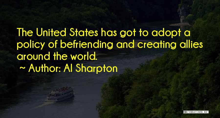 Befriending Yourself Quotes By Al Sharpton
