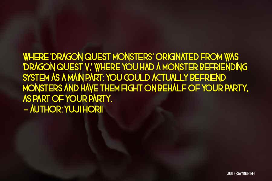 Befriending Yourself Quotes By Yuji Horii