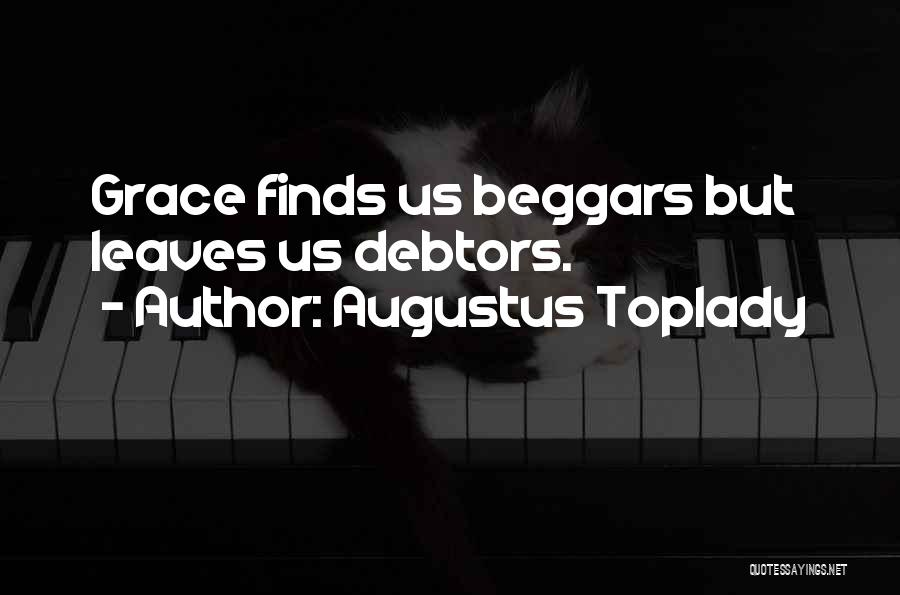 Beggar Quotes By Augustus Toplady