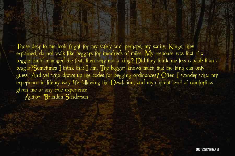 Beggar Quotes By Brandon Sanderson