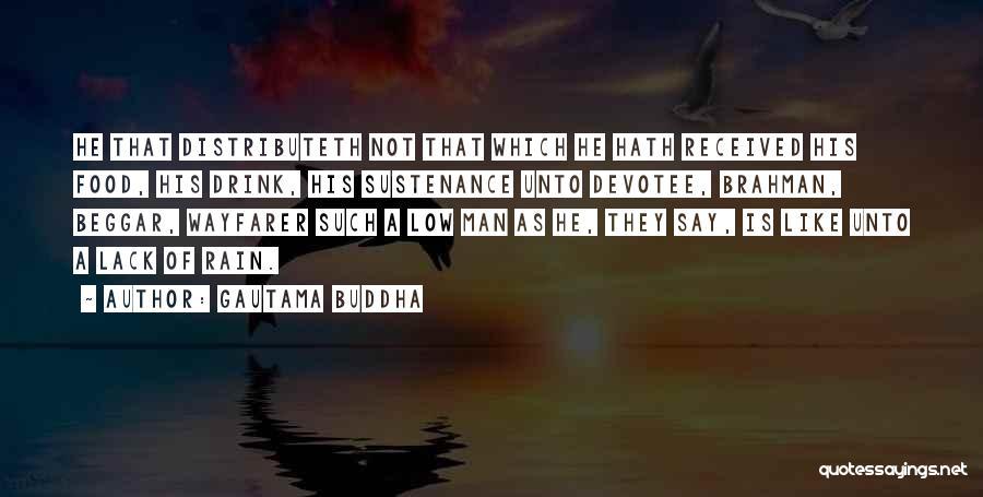 Beggar Quotes By Gautama Buddha