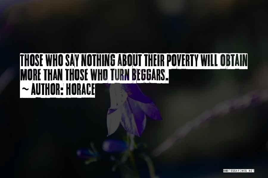 Beggar Quotes By Horace