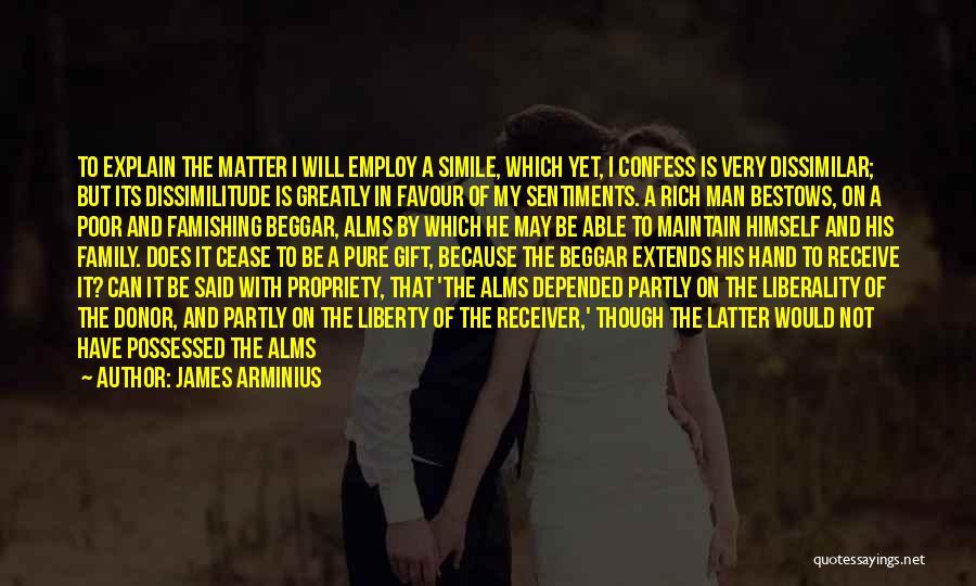 Beggar Quotes By James Arminius