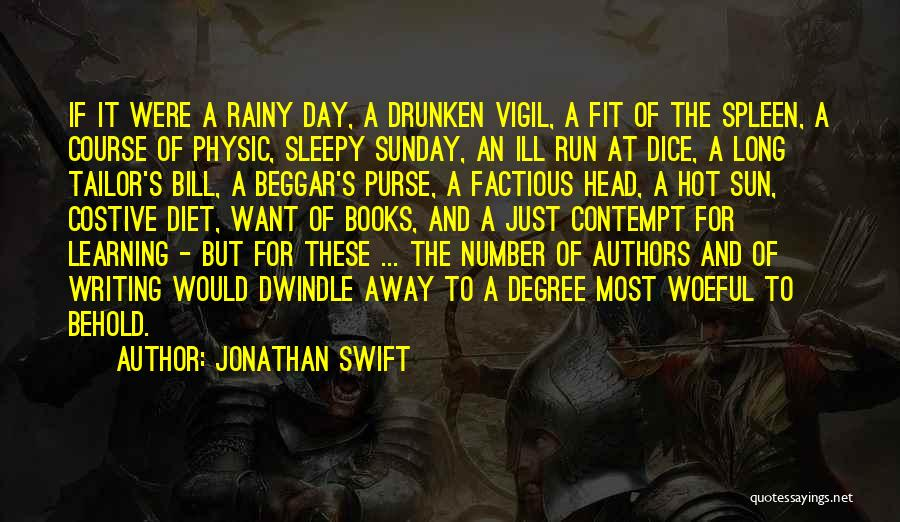 Beggar Quotes By Jonathan Swift