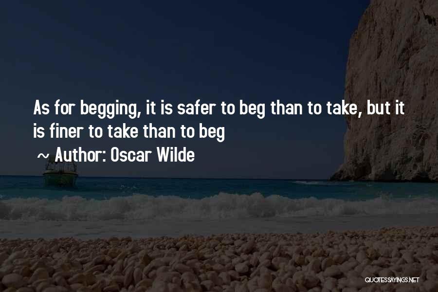 Beggar Quotes By Oscar Wilde