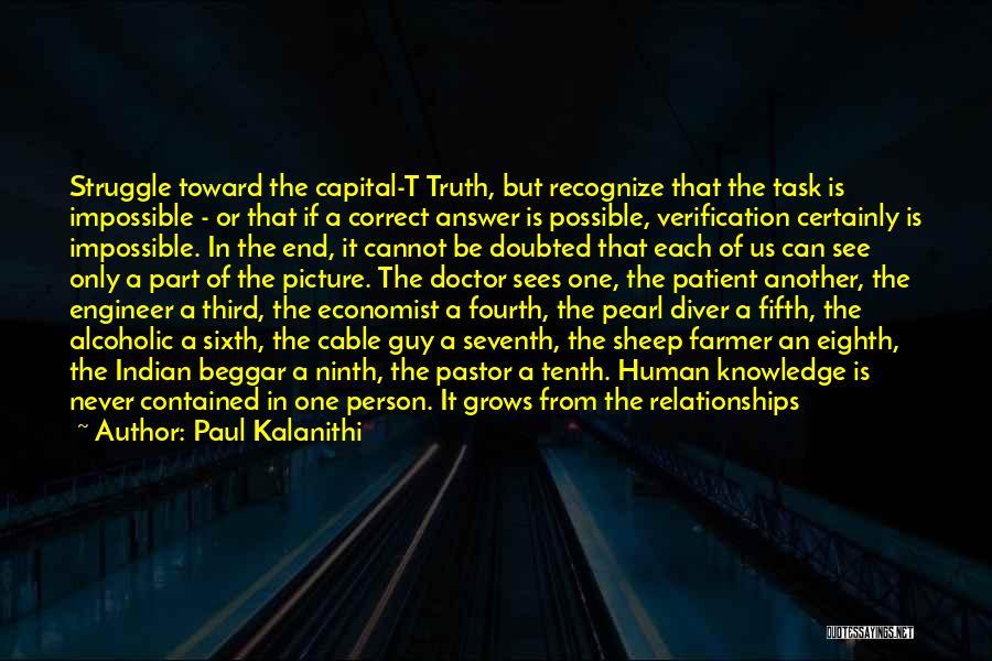 Beggar Quotes By Paul Kalanithi